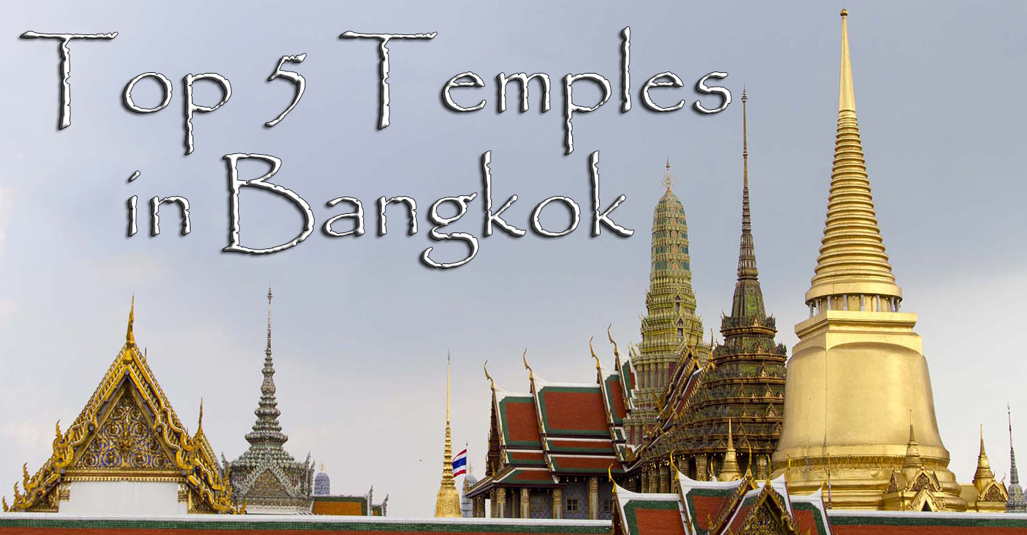 Top 5 Temples in Bangkok